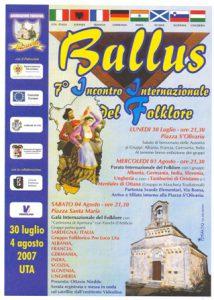 BALLUS 7° INCONTRO INTERNAZIONALE DEL FOLKLORE dal 30 Luglio al 04 Agosto 2007